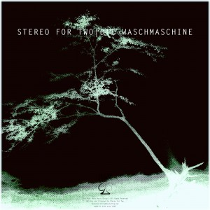 Stereo For Two – Die Waschmaschine