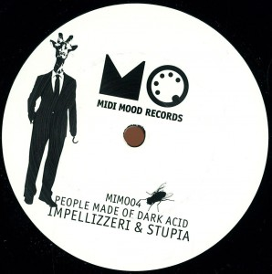 Impellizzeri & Stupia – People Made Of Dark Acid (Vinyl Only) [MIMO04]