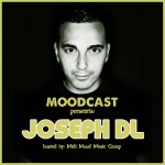 Joseph DL – Moodcast #5